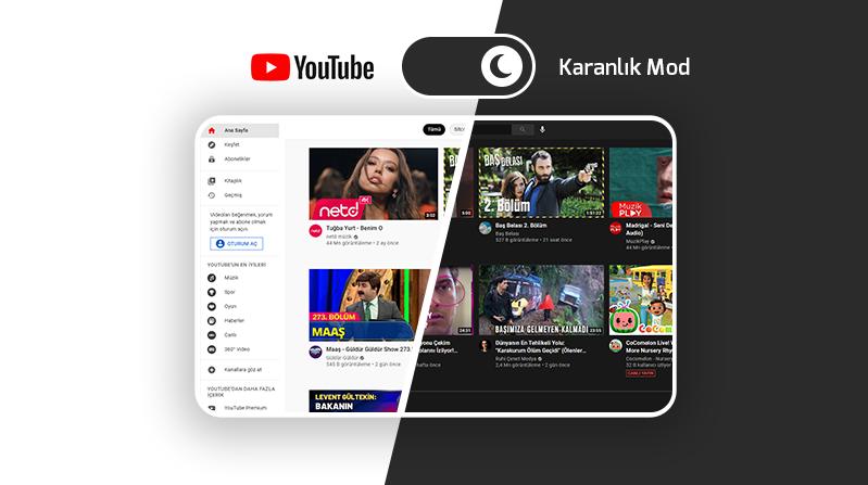 Youtube Gece Modu Nasıl Yapılır?